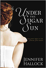 Under the Sugar Sun by Jennifer Hallock author of the Sugar Sun series