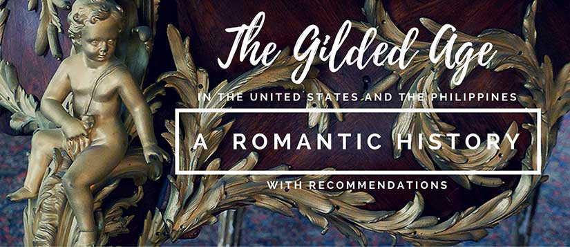The Gilded Age: A Romantic History