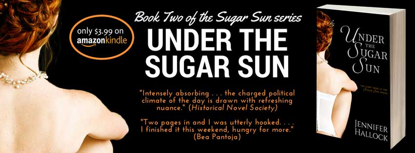 Under the Sugar Sun by Jennifer Hallock book two in the steamy Sugar Sun historical romance series