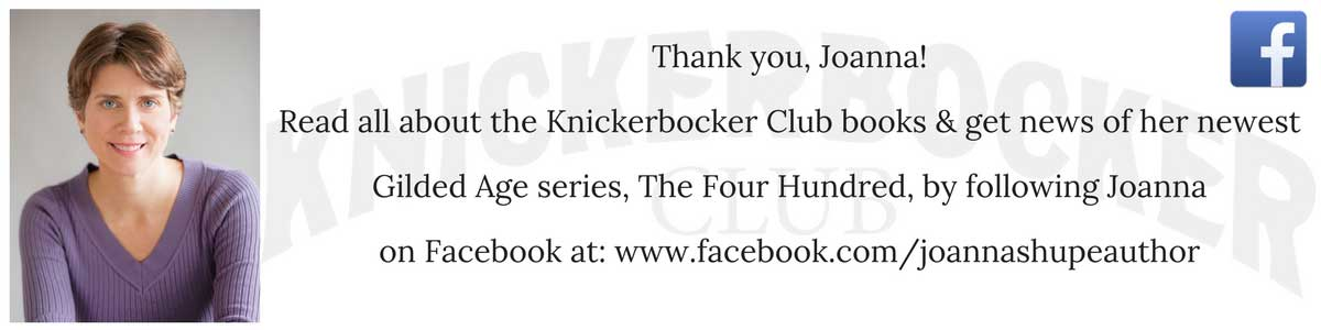 Thank you to Joanna Shupe author of Gilded Age historical romance Knickerbocker Club