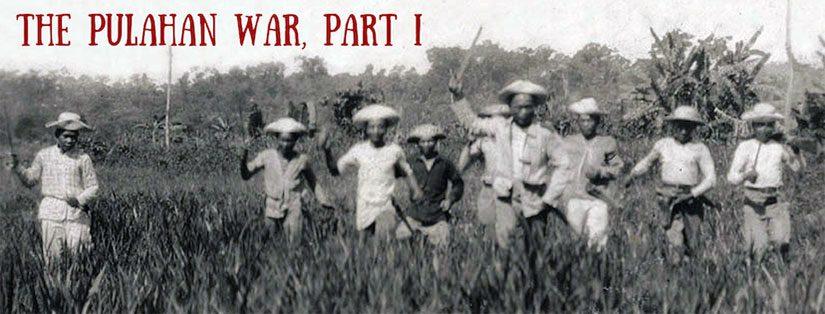 The Pulahan War, Part I