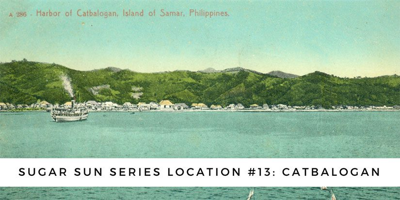 Sugar Sun series location #13: Catbalogan
