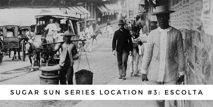Sugar Sun series location #3: Escolta