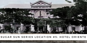 Hotel-Oriente-Manila-Sugar-Sun-locations