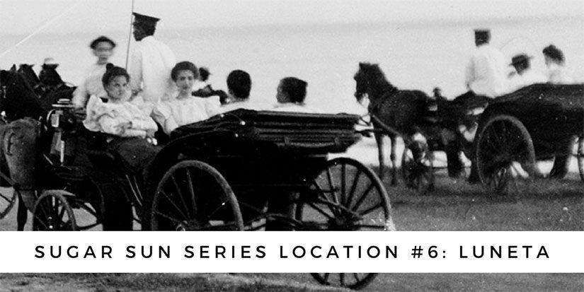 Sugar Sun series location #6: Luneta